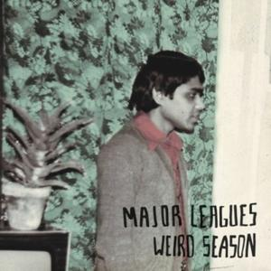 Major_Leagues-Weird_Season-EP-2013-pLAN9