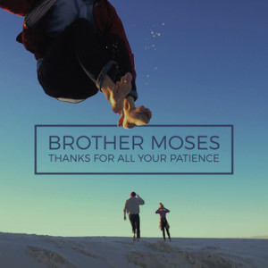 brothermoses