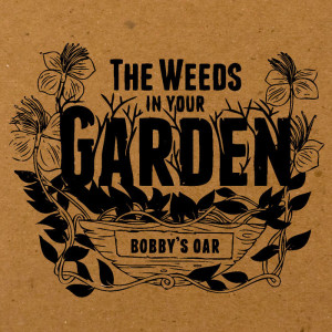 weedsinyourgarden