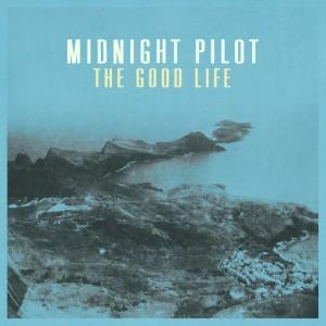 midnightpilotgoodlife